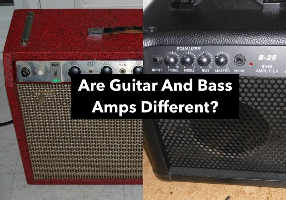 Are Guitar And Bass Amps Different? (Edited)