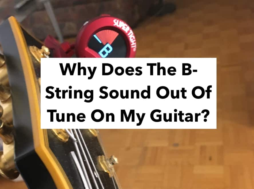 B-String Out Of Tune (Edited)