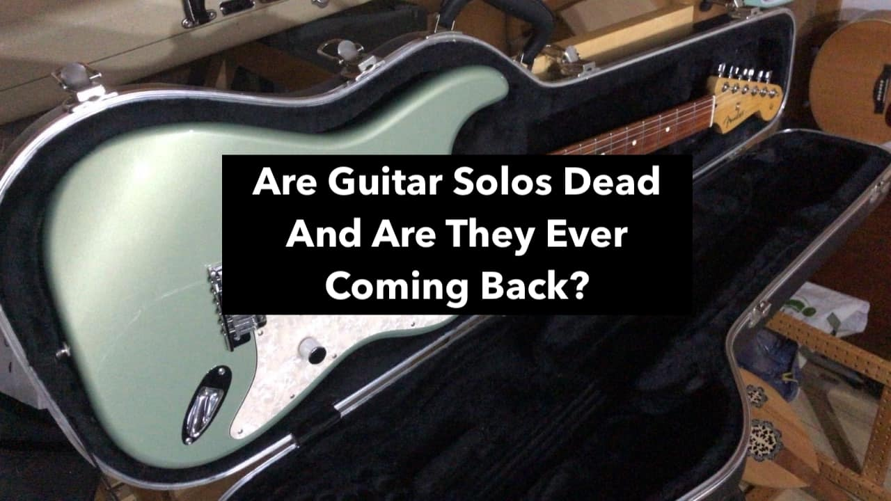 Are Guitar Solos Dead (Edited)