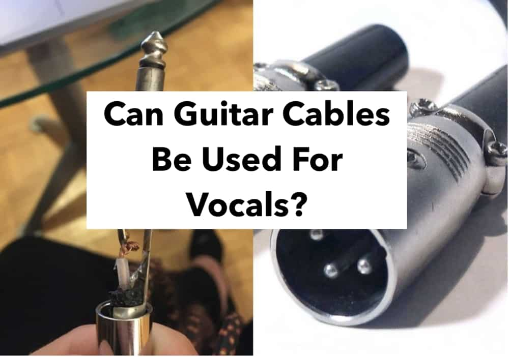 Can Guitar Cables Be Used For Vocals? (Main Edited 1)