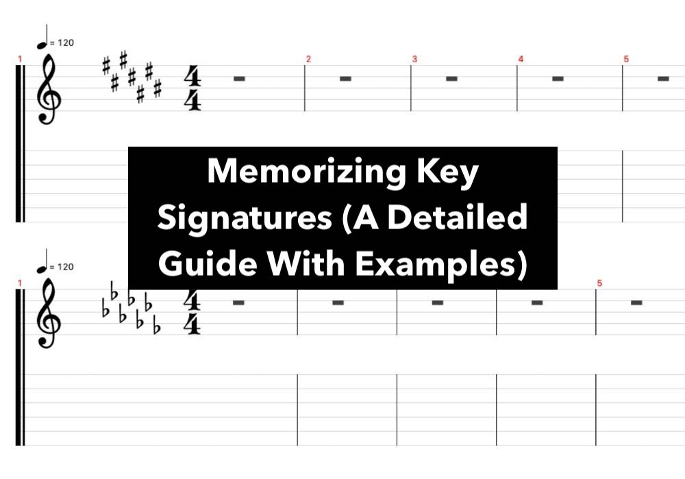 Memorizing Key Signatures (A Detailed Guide With Examples)