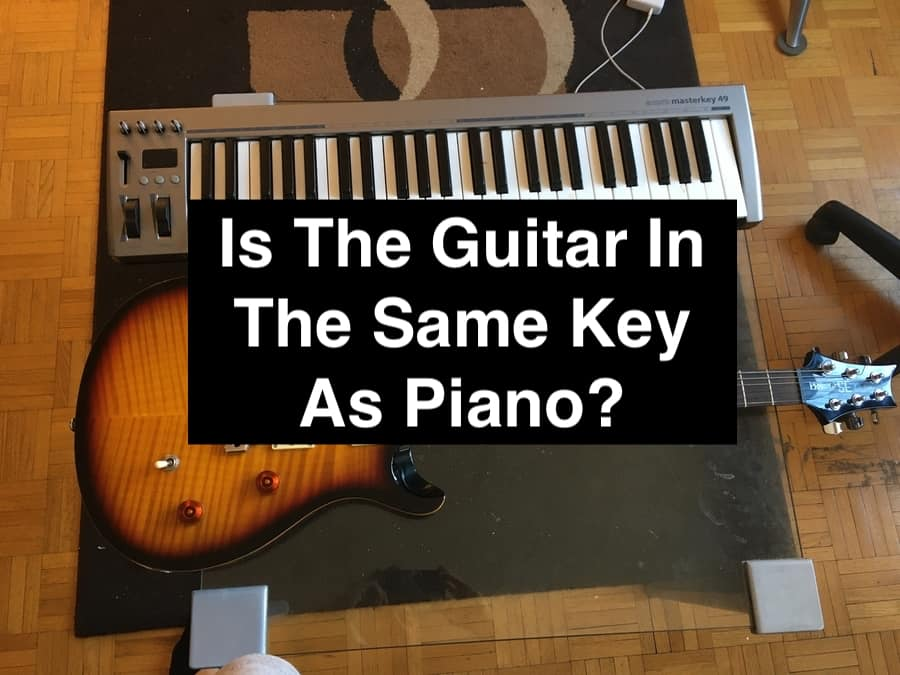 Is The Guitar In The Same Key As Piano?